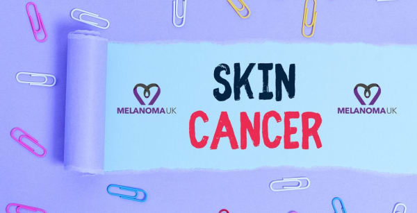 MELANOMA UK - SUPPORTING PARTNER FOR THE SKIN CANCER SURGERY PSP STEERING GROUP
